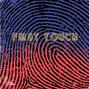 Image for 'first touch'