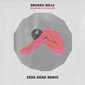 Image pour 'Holding On for Life - Zeds Dead Remix'