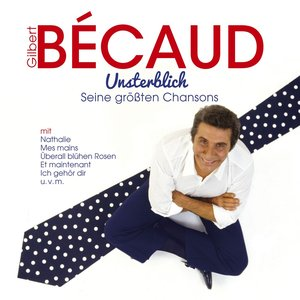 Image for 'Unsterblich: Seine größten Chansons'