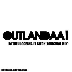 Image for 'I'm The Juggernaut Bitch! - Single'