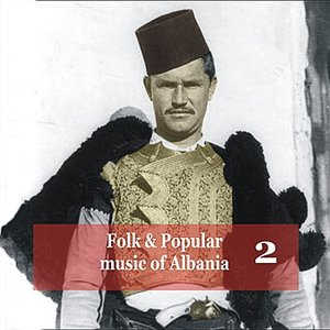 Immagine per 'Folk and Popular Music of Albania Vol. 2'