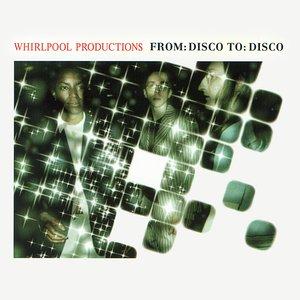 Image for 'From: Disco To: Disco (Original Album Version)'