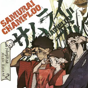 Image pour 'Samurai Champloo Music Record 2: Playlist'