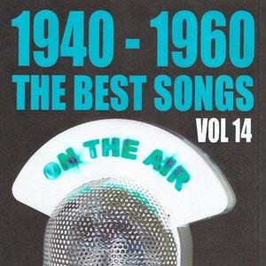 Imagen de '1940 - 1960 : The Best Songs, Vol. 14'