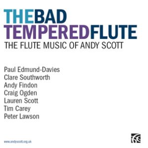 Image for 'Andy Scott, The Bad Tempered Flute'