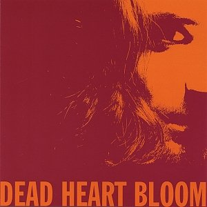 Image for 'Dead Heart Bloom'