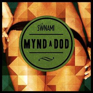 Image for 'Mynd a Dod'