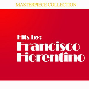 Image for 'Hits by Francisco Fiorentino'