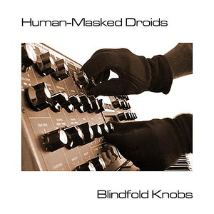 Image for 'Human-Masked Droids'