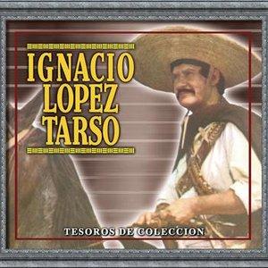 Image for 'Tesoros De Coleccion - Ignacio Lopez Tarso'