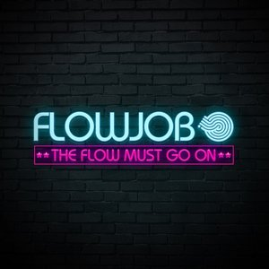 Image for 'The Flow Must Go On'