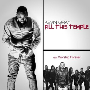 Image for 'Fill This Temple (feat. Worship Forever)'