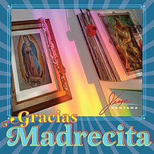 Image for 'Gracias Madrecita'
