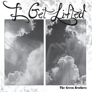 Image for 'I Get Lifted'