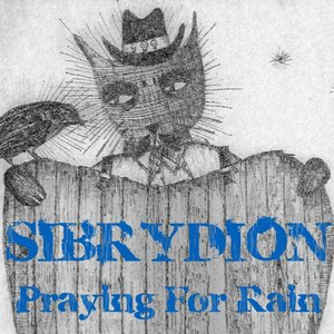 Image for 'Praying for Rain'