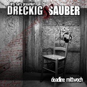 Image for 'Dreckig & Sauber'