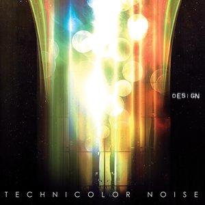 Bild för 'Technicolor Noise'
