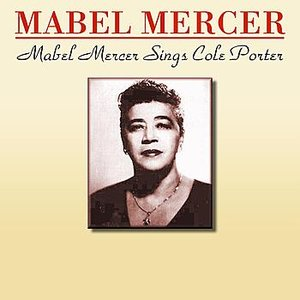 Image for 'Mabel Mercer Sings Cole Porter'