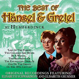 Image for 'Best Of Hansel & Gretel - The Opera Masters Series'