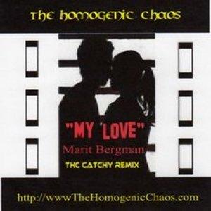 """Image pour 'ThE hOmOgEnIc ChAoS """"my love""""(Marit Bergman vs. Justin Timberlake vs. Cobrastyle vs. E-Jetz)'"""