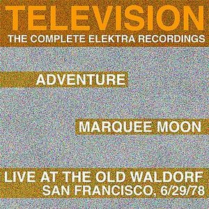 Image for 'Marquee Moon/Adventure/Live At The Waldorf [The Complete Elektra Recordings Plus Liner Notes]'