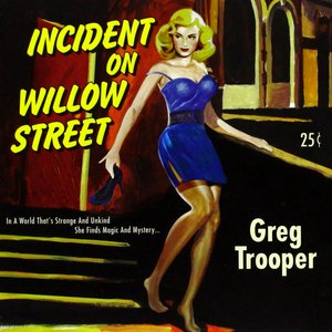 Image for 'Incident on Willow Street'