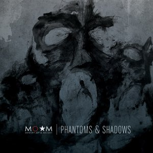 Image for 'Phantoms & Shadows'