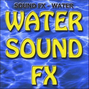 Image for 'Sound Effects - Water'