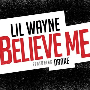 Image for 'Believe Me'