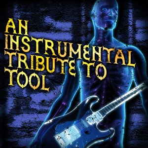Image for 'An Instrumental Tribute To Tool'