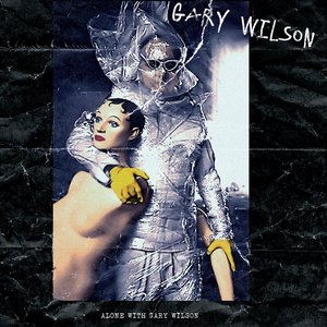 Image for 'ALONE WITH GARY WILSON'