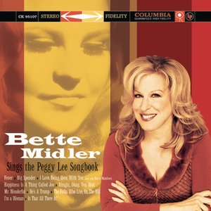 Image for 'Bette Midler Sings The Peggy Lee Songbook'