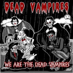 Image for 'We Are the Dead Vampires'