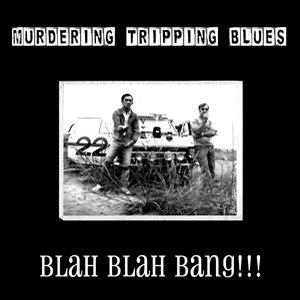 Image for 'blah blah BANG!!!'