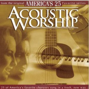 Image for 'Acoustic Worship - America's 25 Favorite Praise and Worship'