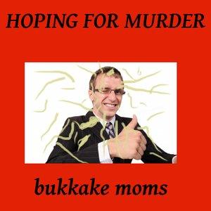 Immagine per 'Hoping For Murder'