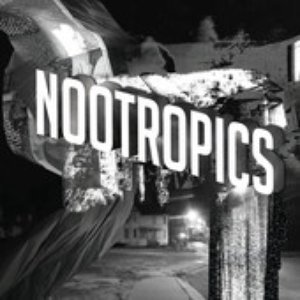 Bild für 'Nootropics (Bonus Track Version)'