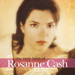 Image for 'The Very  Best Of Rosanne Cash'