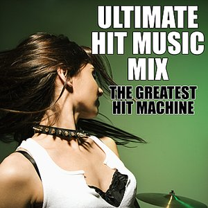 Image for 'Ultimate Hit Music Mix'