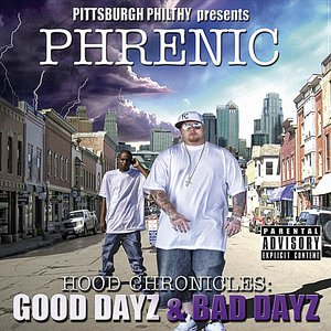Image for 'Hood Chronicles Good Dayz Bad Dayz (Pittsburgh Philthy Presents)'