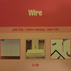 Image for 'Pink Flag / Chairs Missing / Wire 154'