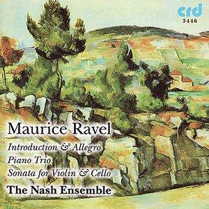 Image for 'Ravel, Introduction & Allegro, Piano Trio, Sonata for Violin & Cello'