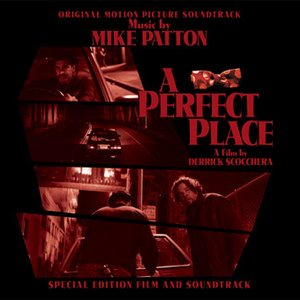 "Image for '""A Perfect Place"" Original Motion Picture Soundtrack'"