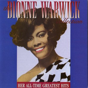 Imagem de 'The Dionne Warwick Collection: Her All-Time Greatest Hits'