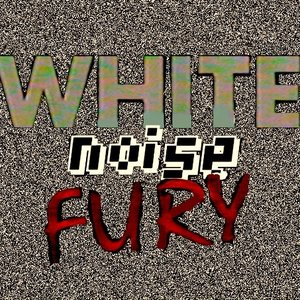 Image for 'White Noise Fury'