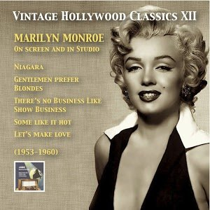 Image for 'Vintage Hollywood Classics, Vol. 12: Marilyn Monroe on Screen and in Studio (Recorded 1953-1960)'