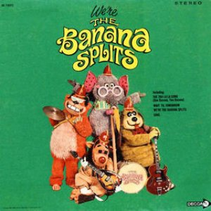 Image for 'We're the Banana Splits'