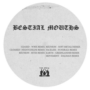 Image for 'Bestial Mouths Remixes'