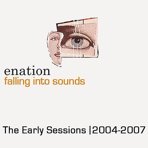 Image for 'Falling Into Sounds: The Early Sessions 2004-2007'
