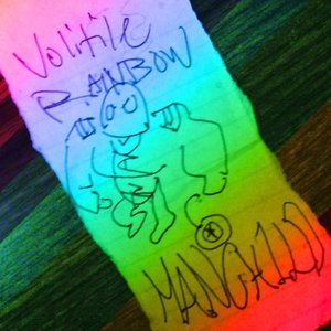 Image for 'Volitile Rainbow Manchild'